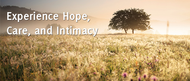 Hope Care and Intimacy